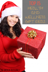 TOP 15 HEALTH AND WELLNESS GIFT IDEAS